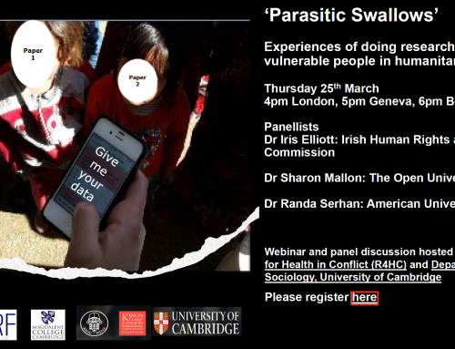 """Parasitic Swallows"": Experiences of doing research with vulnerable people in humanitarian settings"