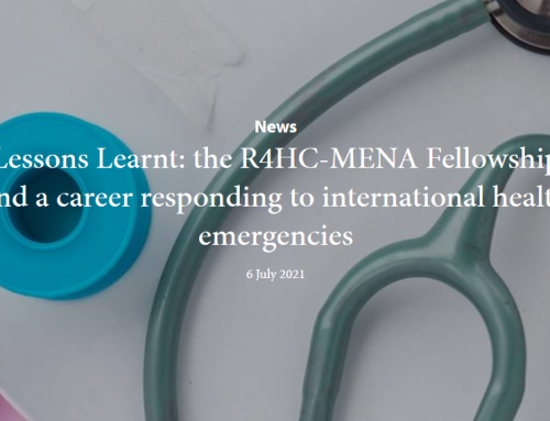 Lessons Learnt: the R4HC-MENA Fellowship and a career responding to international health emergencies